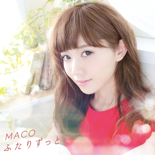 Single Futari Zutto (ふたりずっと) by MACO
