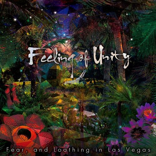 Album Feeling of Unity by Fear, and Loathing in Las Vegas