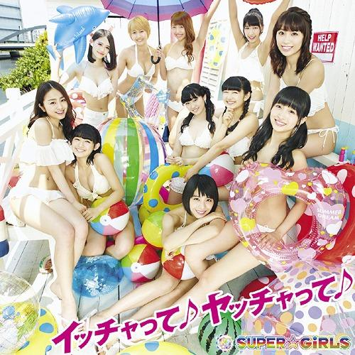 Single ICCHATTE YACCHATTE by SUPER☆GiRLS