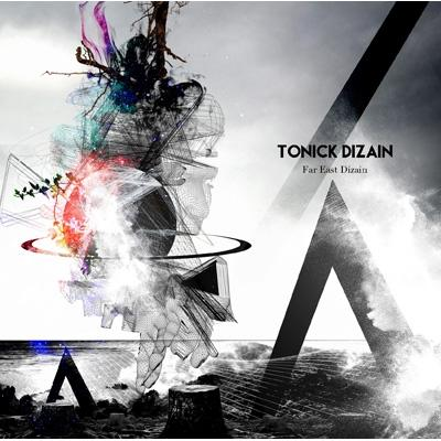 Album TONICK DIZAIN by Far East Dizain
