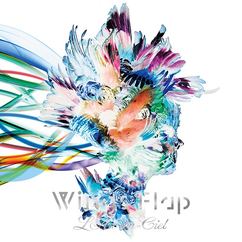 Wings Flap by L'Arc~en~Ciel