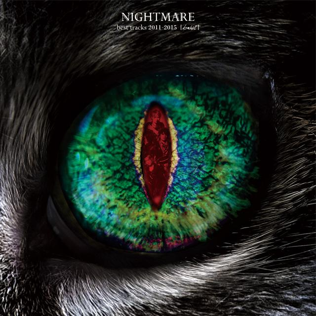 Album NIGHTMARE BEST 2011-2015 [Béast] by Nightmare