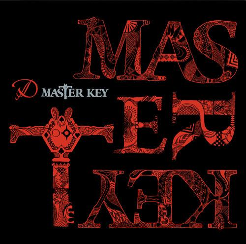 MASTER KEY by D