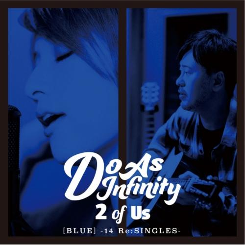 Album 2 OF US [Blue] -14 Re: Singles- by Do As Infinity