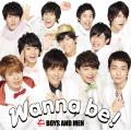 Wanna be! by BOYS AND MEN