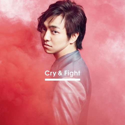 Single Cry & Fight by Daichi Miura
