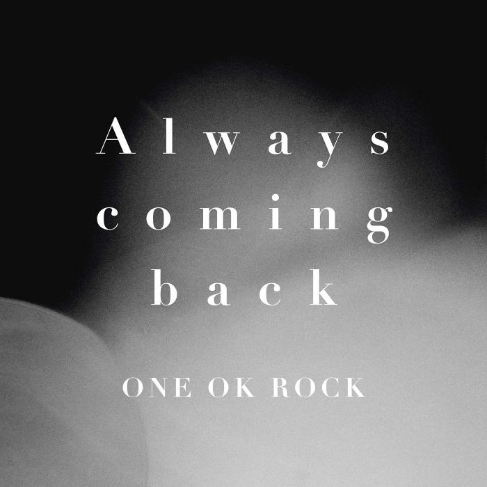 Single Always coming back by ONE OK ROCK