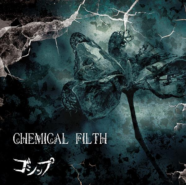 Single CHEMICAL FILTH by Gossip