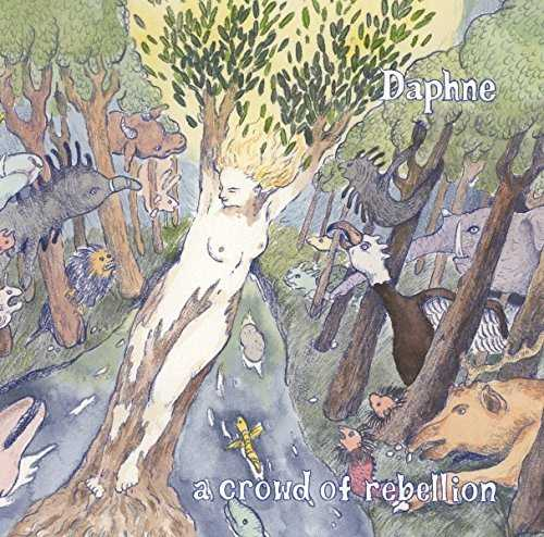 Album Daphne by a crowd of rebellion