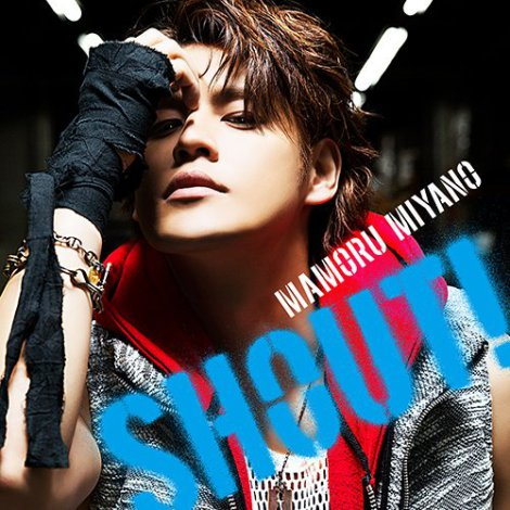 Single SHOUT! by Mamoru Miyano