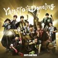 YAMATO☆Dancing by BOYS AND MEN