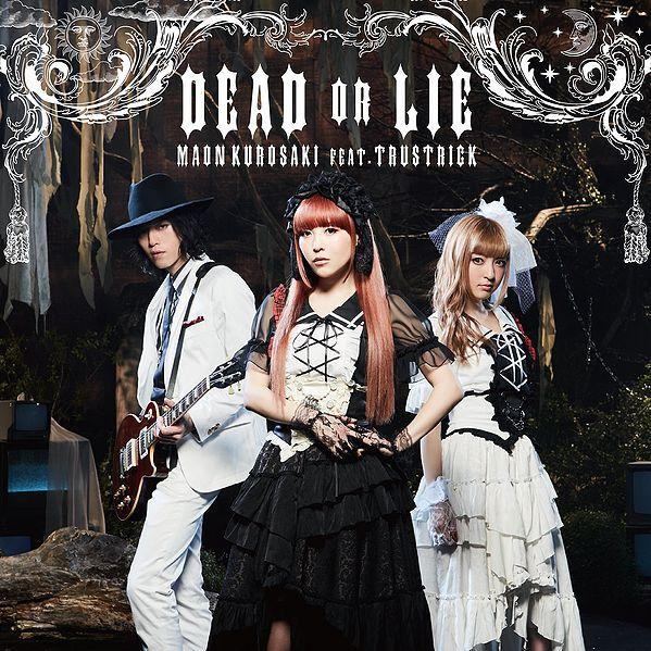 Single DEAD OR LIE by Maon Kurosaki