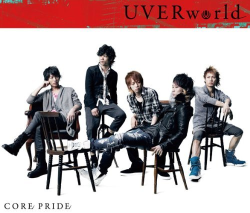 Single CORE PRIDE by UVERworld