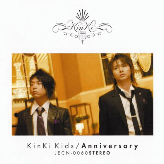 Single Anniversary by KinKi Kids