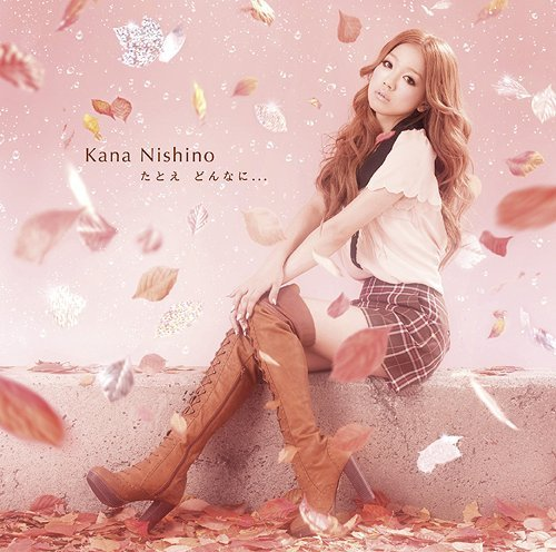 Single Tatoe Donna ni... by Kana Nishino