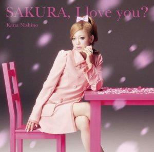 SAKURA, I love you? by