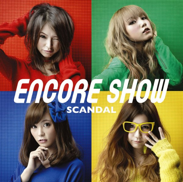 Album ENCORE SHOW by SCANDAL