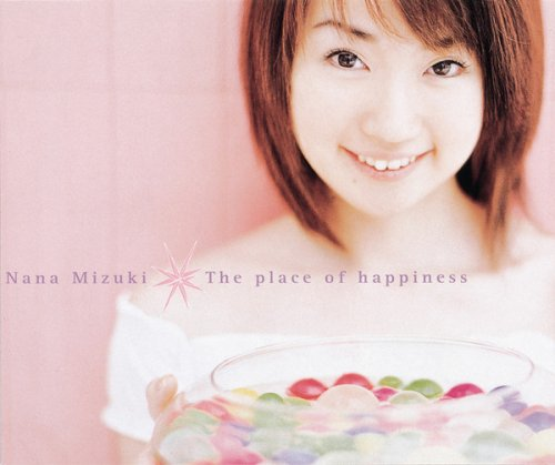 Single The place of happiness by Nana Mizuki