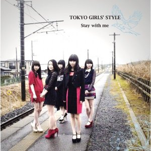 Stay with me by TOKYO GIRLS' STYLE