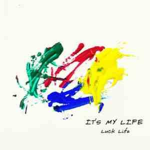 Mini album IT'S MY LIFE by LUCKLIFE