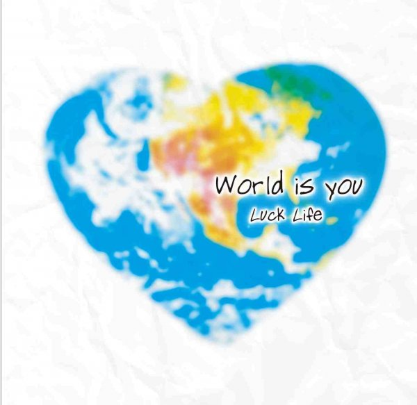 Album World is you by LUCKLIFE
