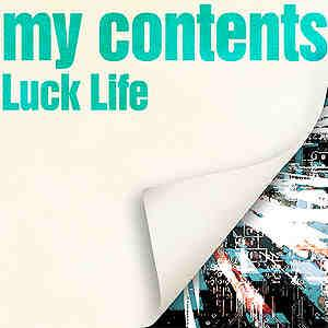 Album my contents by LUCKLIFE