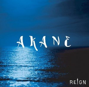 AKANE by REIGN