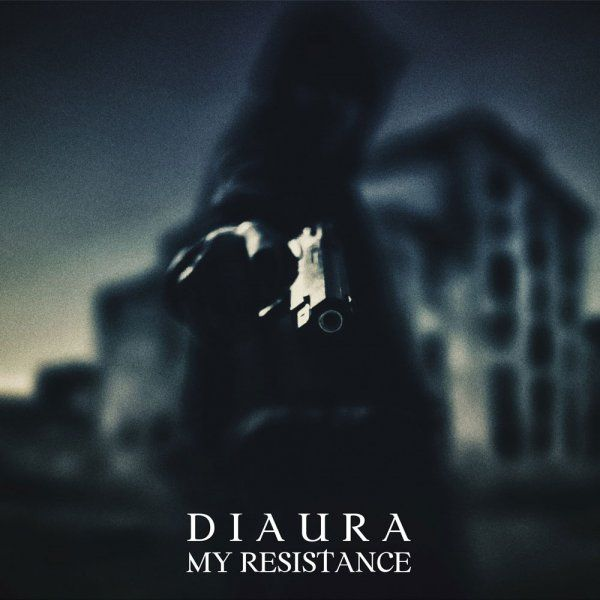 Mini album MY RESISTANCE by DIAURA