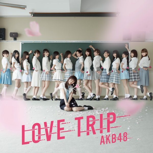 Single LOVE TRIP / Shiawase wo Wakenasai by AKB48