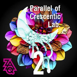 Album Parallel of Crescentic Lab. 2 by ZAQ