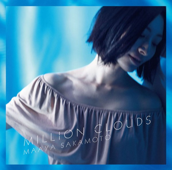 Million Clouds by Maaya Sakamoto