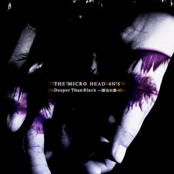 Single Deeper Than Black〜闇色の翼〜 by THE MICRO HEAD 4N'S