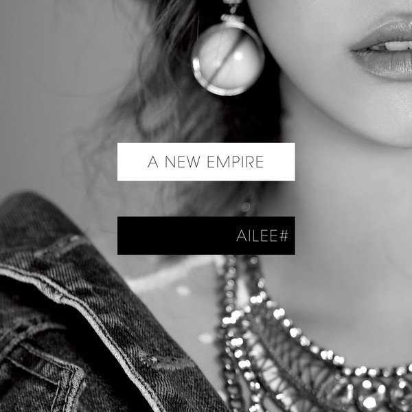 Mini album A New Empire by Ailee