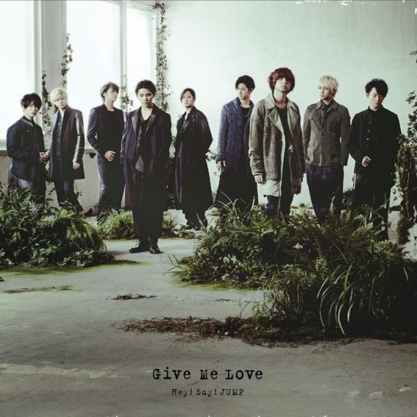 Single Give Me Love by Hey! Say! JUMP