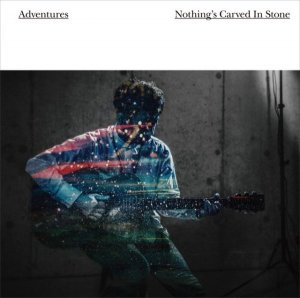 Adventures by Nothing's Carved In Stone