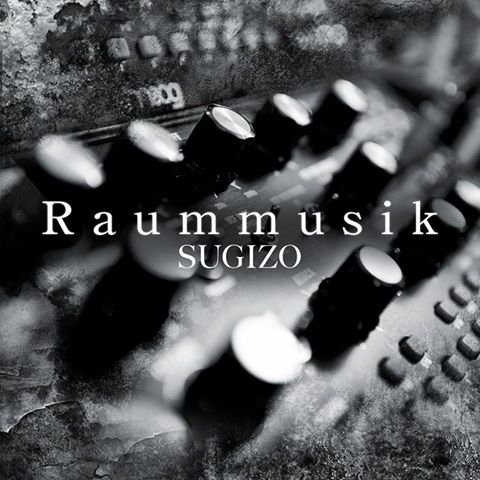 Single Raummusik by SUGIZO