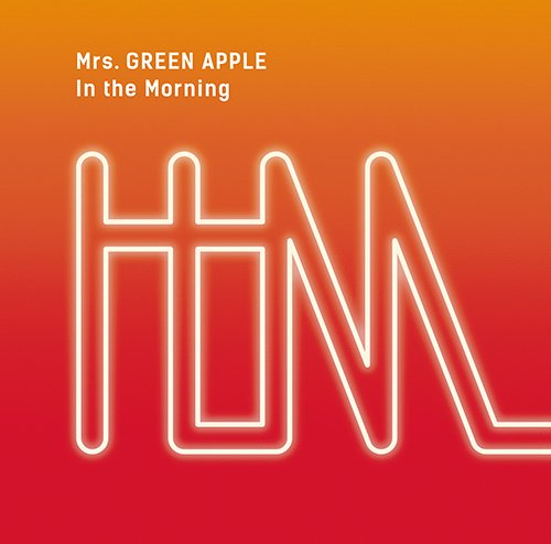 Single In The Morning by Mrs. GREEN APPLE