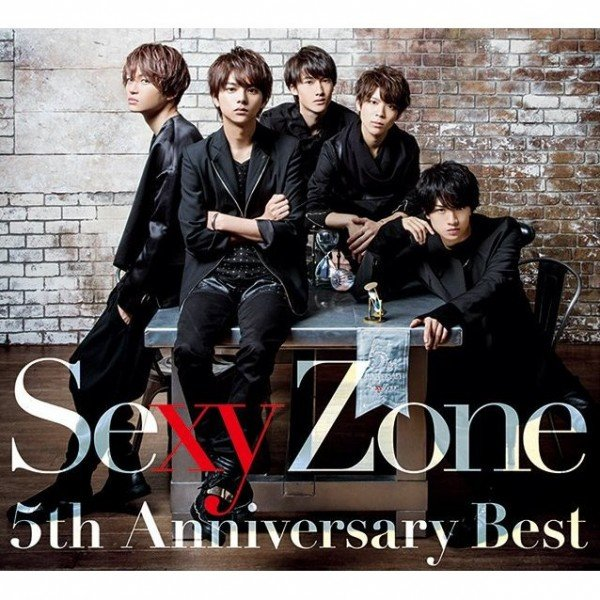 Album 5th Anniversary Best by Sexy Zone