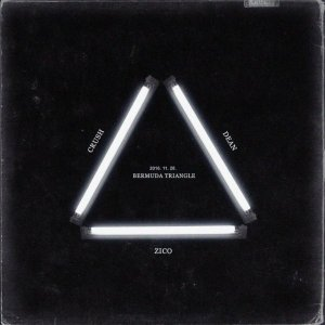 Bermuda Triangle (ft. Dean and Crush) by ZICO