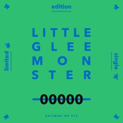 Single Hajimari no Uta by Little Glee Monster