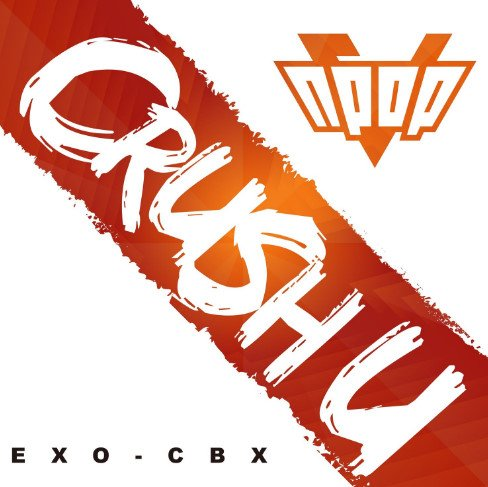 Single Crush U by EXO-CBX