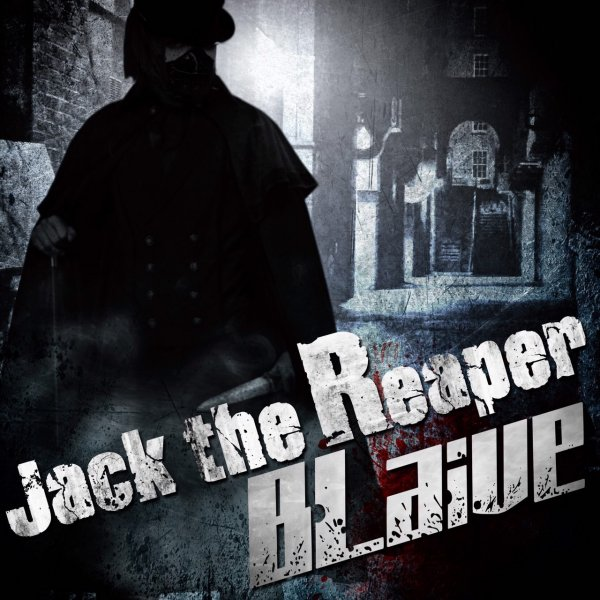 Single JACK the Reaper by B'LAIVE
