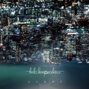 Shin Sekai (新世界) by Hello Sleepwalkers