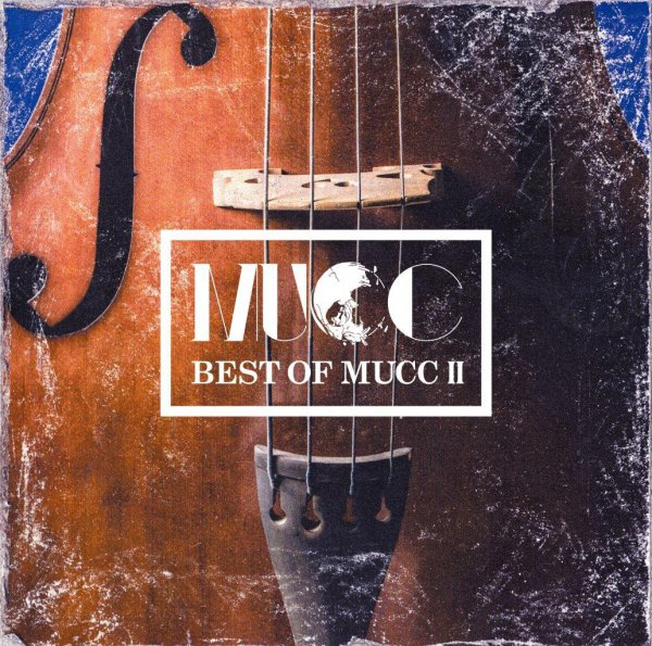 Album BEST OF MUCC Ⅱ by MUCC