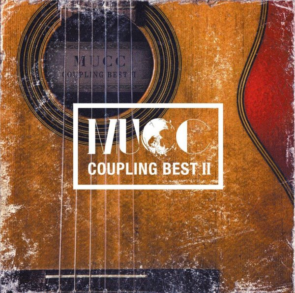 Album COUPLING BEST II (カップリング・ベスト Ⅱ) by MUCC