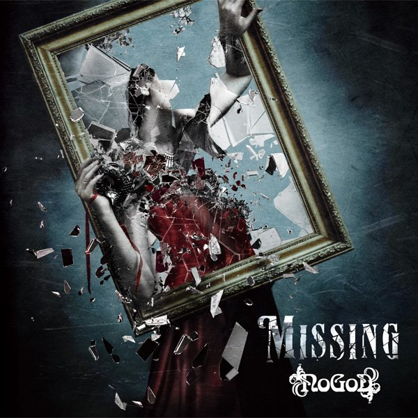 Missing by NoGoD