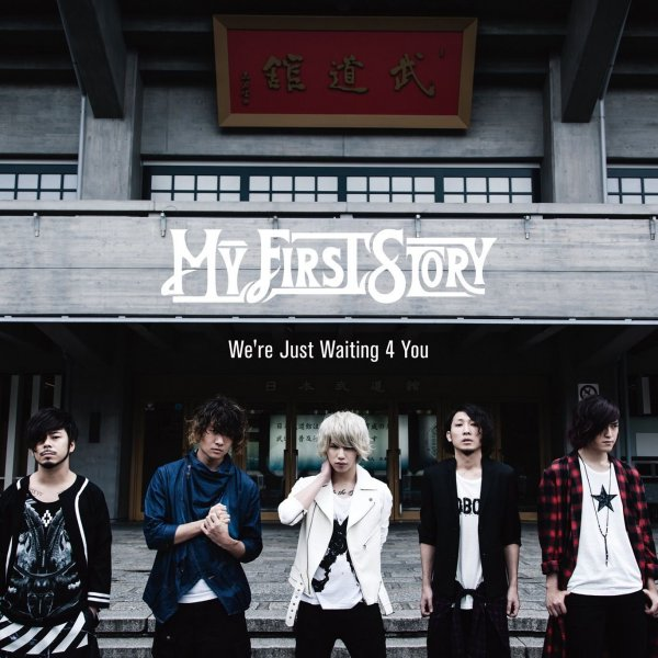 Single We're Just Waiting 4 You by MY FIRST STORY