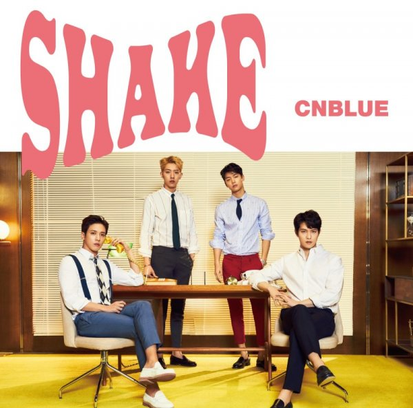 Single SHAKE by CNBLUE