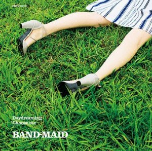 Choose me by BAND-MAID