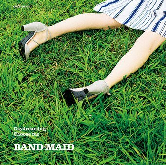 Single Daydreaming / Choose me by BAND-MAID